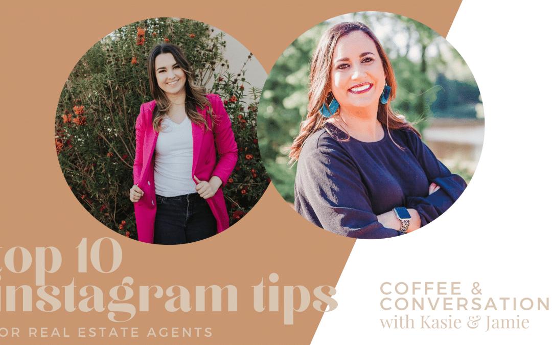 Coffee & Conversations: Kasie and Jamie's Top 10 Instagram Tips