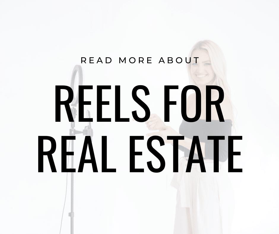 Reels for Real Estate